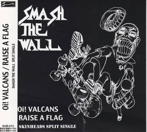 Oi Valcans - Smash The Wall
