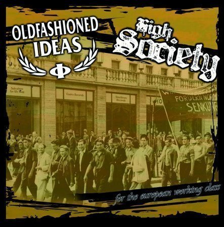 Oldfashioned Ideas - For The European Working Class