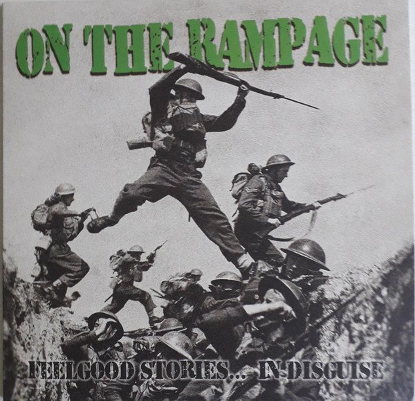 On The Rampage - Feelgood Stories... In Disguise