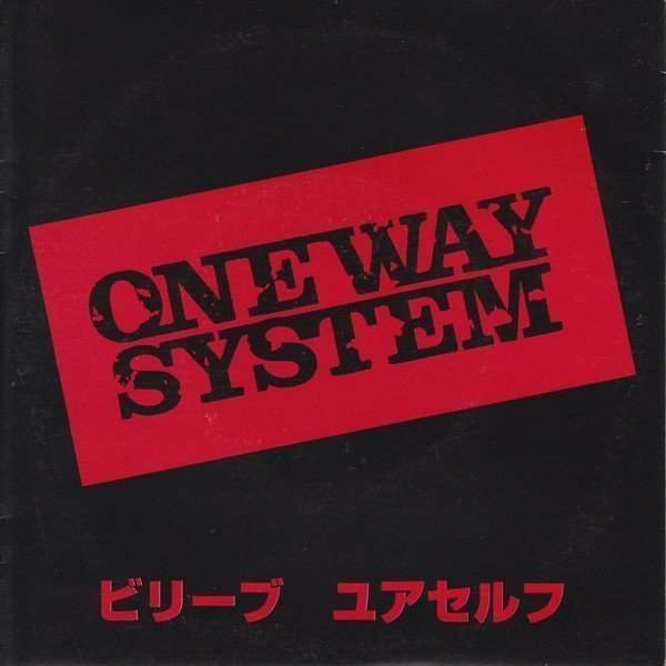 One Way System - Believe Yourself