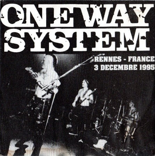 One Way System - Live In Rennes 95
