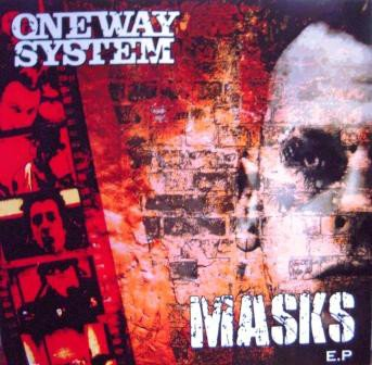 One Way System - Masks E.P