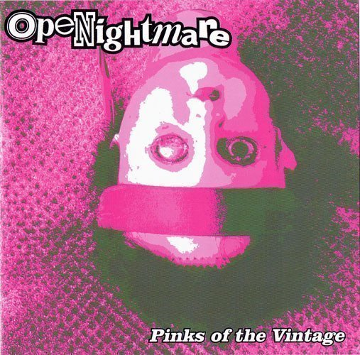 Openightmare - Pinks Of The Vintage