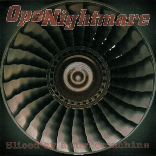 Openightmare - Sliced By A Turbomachine