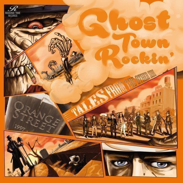 Orange Street - Ghost Town Rockin
