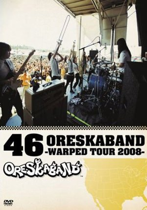 Ore Ska Band - 46 Oreskaband ~Warped Tour 2008~