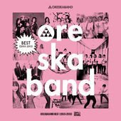 Ore Ska Band - Best (2003-2013)