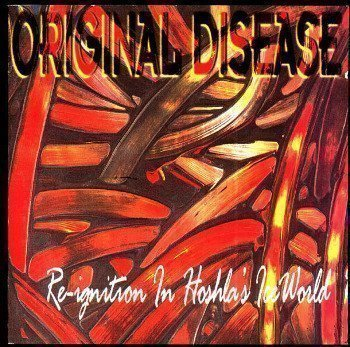 Original Disease - Re-Ignition In Hoshla