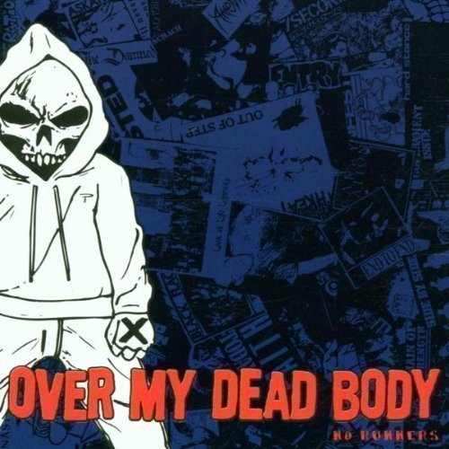 Over My Dead Body ? - No Runners