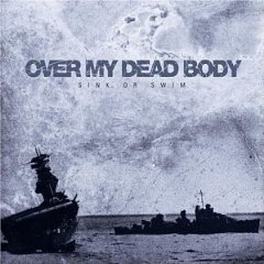 Over My Dead Body ? - Sink Or Swim