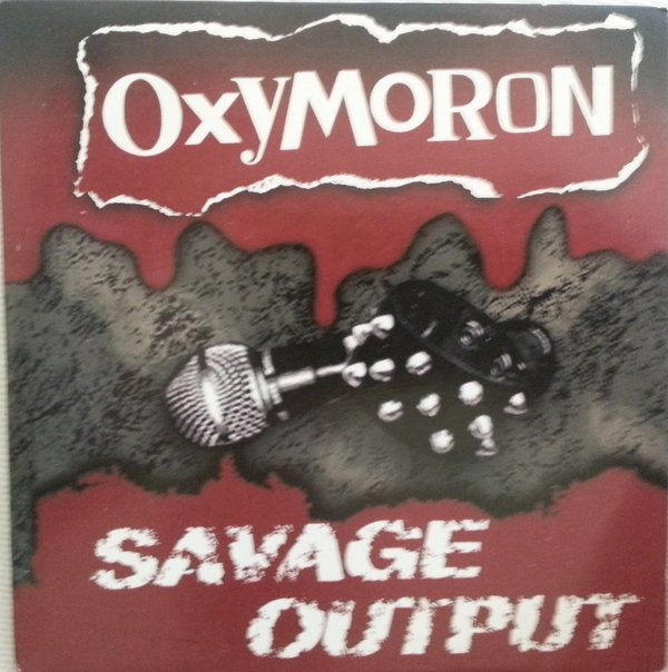 Oxymoron - Savage Output