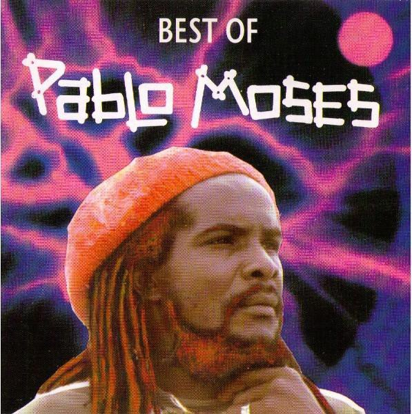 Pablo Moses - Best Of Pablo Moses