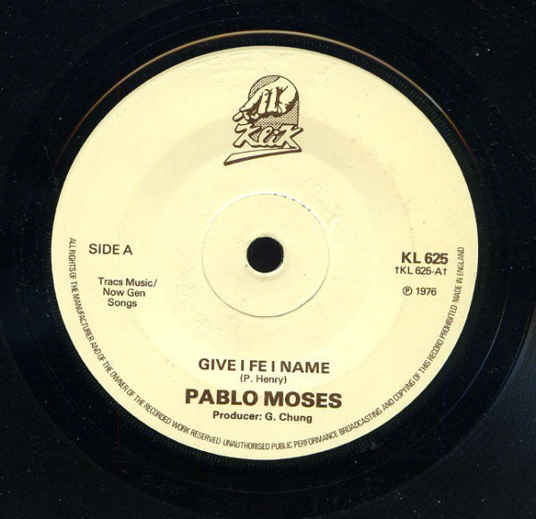 Pablo Moses - Give I Fe I Name