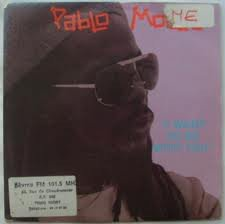 Pablo Moses - I Want To Be With You