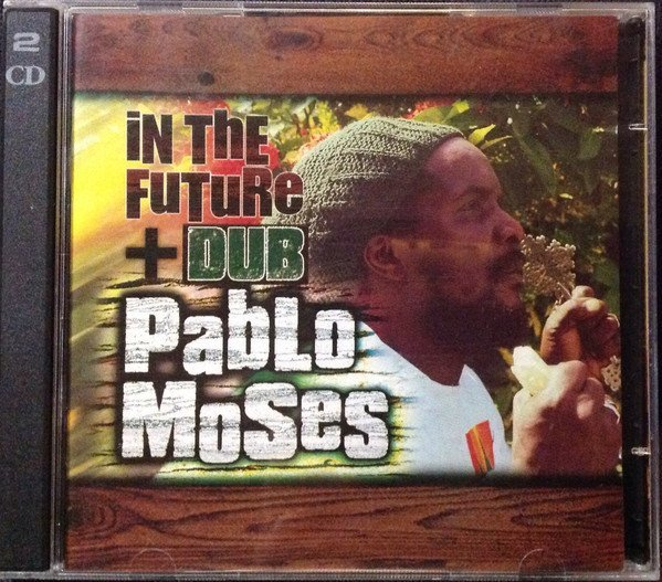 Pablo Moses - In The Future + Dub