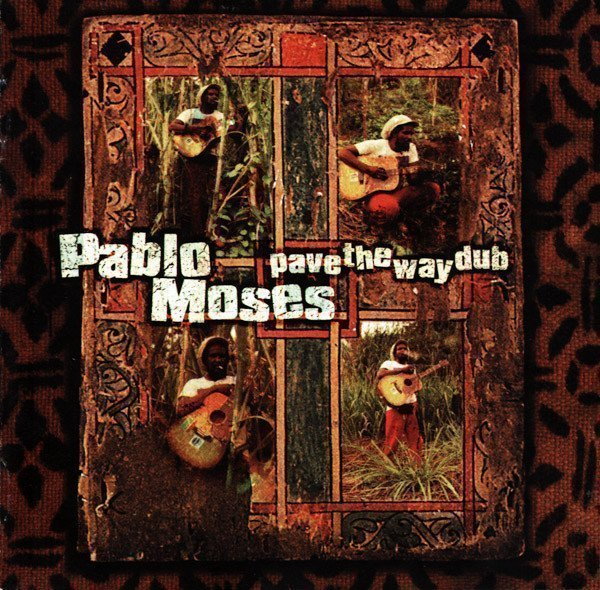 Pablo Moses - Pave The Way Dub