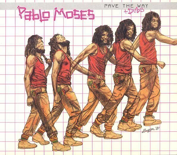 Pablo Moses - Pave The Way + Dubs