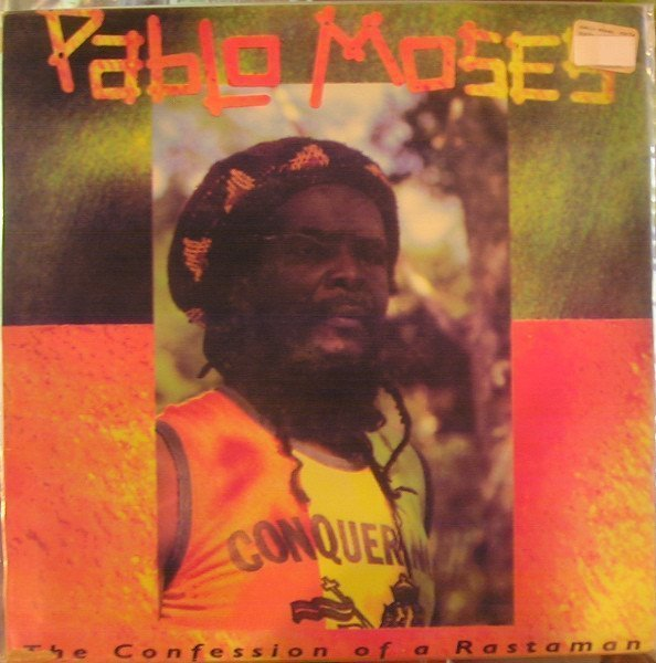 Pablo Moses - The Confession Of A Rastaman