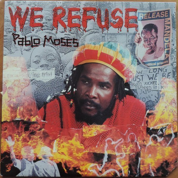Pablo Moses - We Refuse