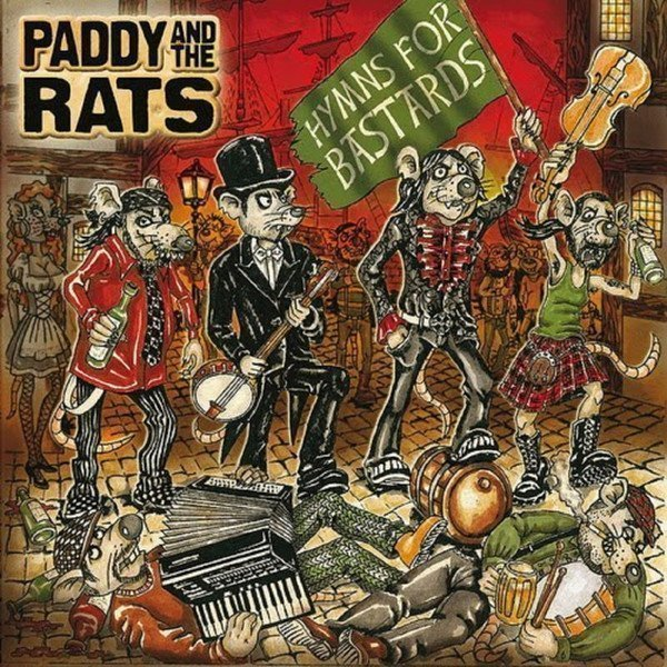 Paddy  The Rats - Hymns for Bastards