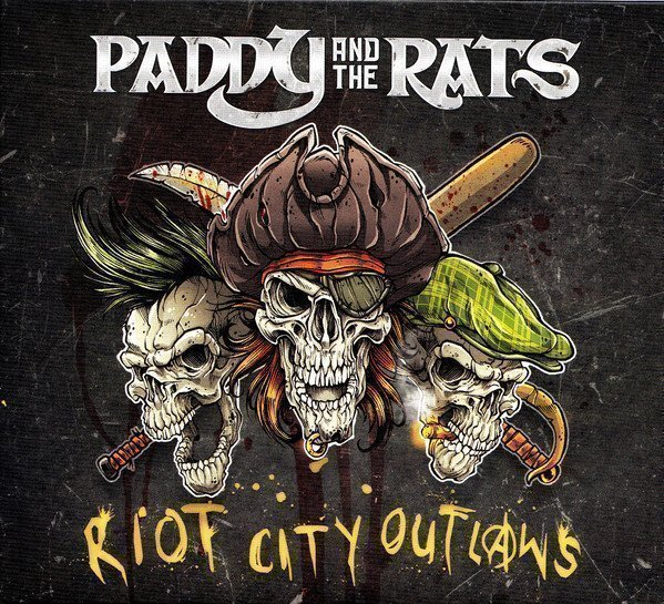 Paddy  The Rats - Riot City Outlaws