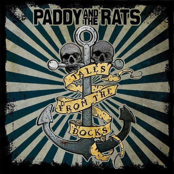 Paddy  The Rats - Tales From The Docks