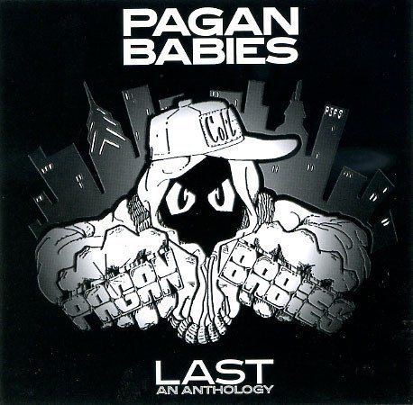 Pagan Babies  immaculate Conception - Last