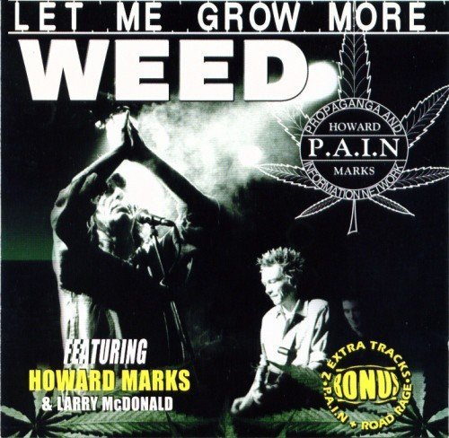 Pain - Let Me Grow More Weed