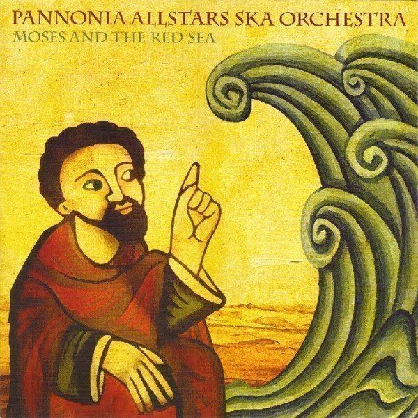 Pannoia Allstars - Moses And The Red Sea / Joseph