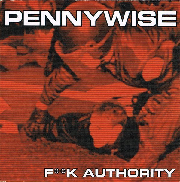 Pennywise - F**k Authority