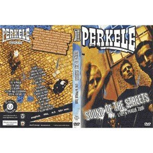 Perkele - Sound Of The Street - Live In Prague 2006