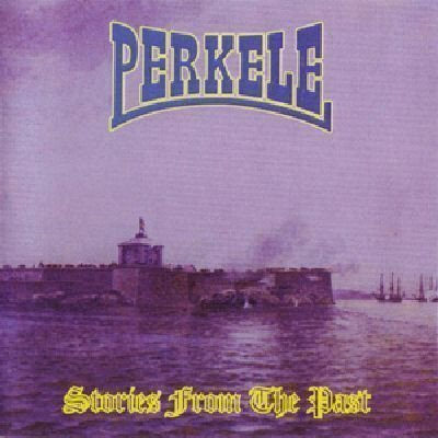 Perkele - Stories From The Past