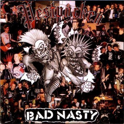 Pestpocken - Pestpocken / Bad Nasty