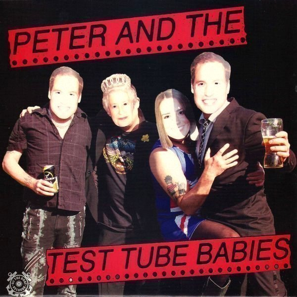 Peter And The Test Tube Babies - Peter And The Test Tube Babies / Penny Cocks