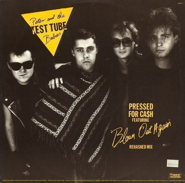Peter And The Test Tube Babies - Pressed For Ca$h