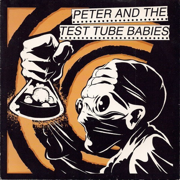 Peter And The Test Tube Babies - Supermodels