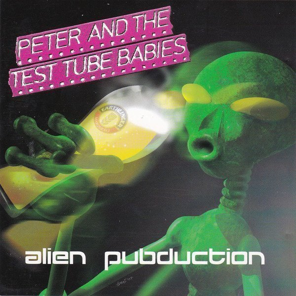 Peter And The Test Tube Babies  that Shallot - Alien Pubduction