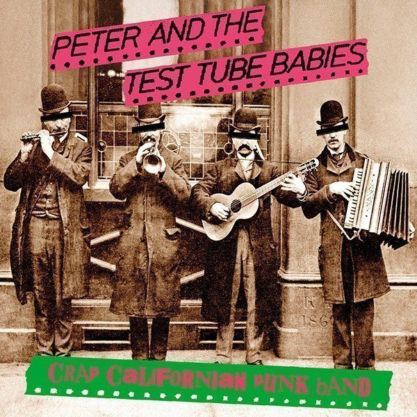 Peter And The Test Tube Babies  that Shallot - Crap Californian Punk Band