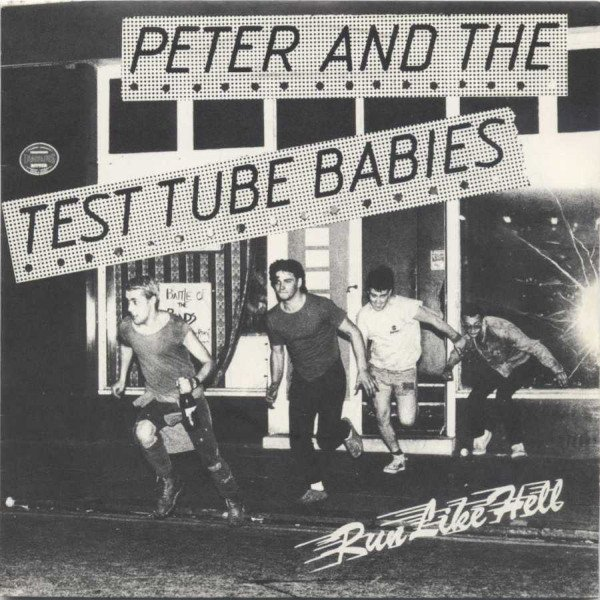 Peter And The Test Tube Babies  that Shallot - Run Like Hell