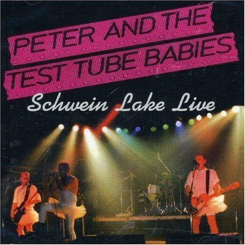 Peter And The Test Tube Babies  that Shallot - Schwein Lake Live