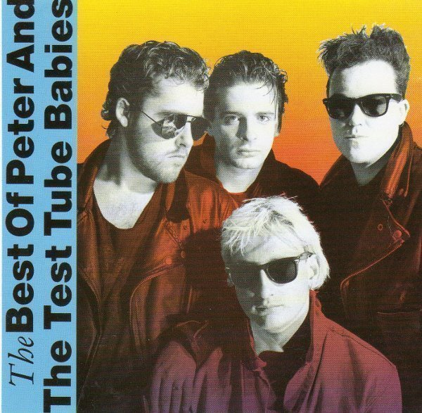 Peter And The Test Tube Babies - The Best Of