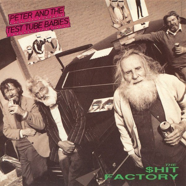 Peter And The Test Tube Babies - The $hit Factory