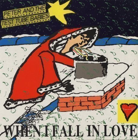 Peter And The Test Tube Babies - When I Fall In Love