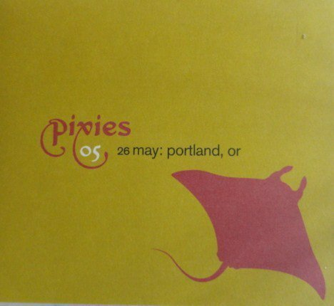 Pixies - 26 May: Portland, OR