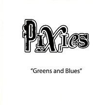 Pixies - Greens And Blues