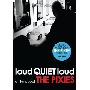Pixies - Loudquietloud - A Film About The Pixies