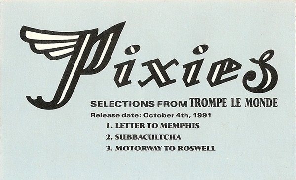 "Pixies - Selections From ""Trompe Le Monde"""
