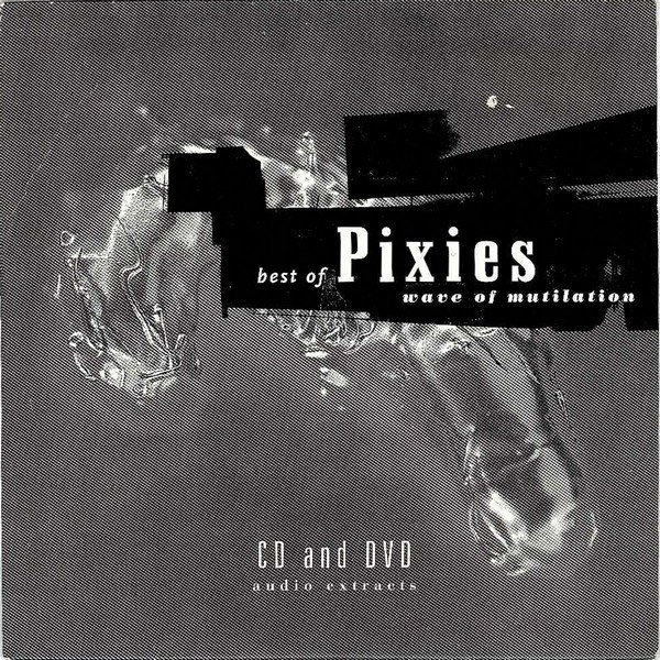 Pixies - Wave Of Mutilation - Best Of Pixies - Audio Extracts