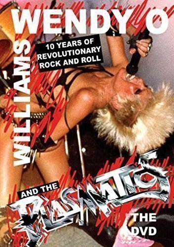 Plasmatics - Ten Years Of Revolutionary Rock And Roll The DVD