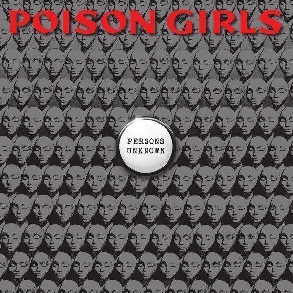 Poison Grils - Persons Unknown
